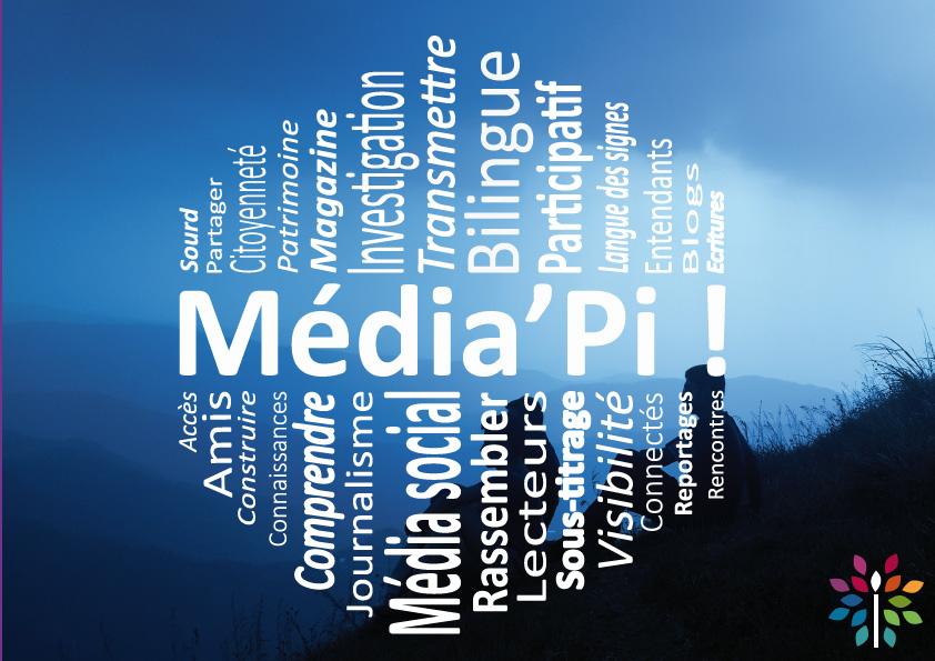 Média'Pi : l'information qui vous fait signe !