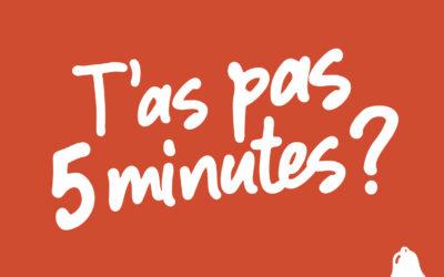 Communiqué de Presse – La Cloche avec son opération «T'as pas 5 minutes»